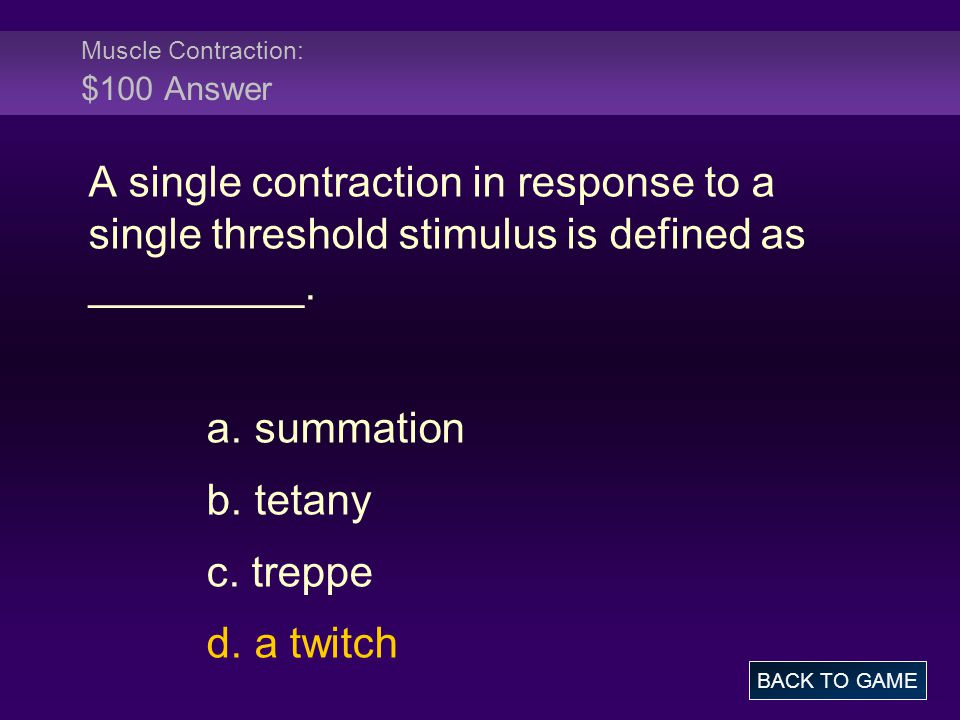 Muscle Contraction: $100 Answer