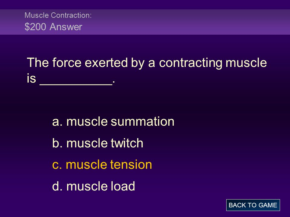 Muscle Contraction: $200 Answer