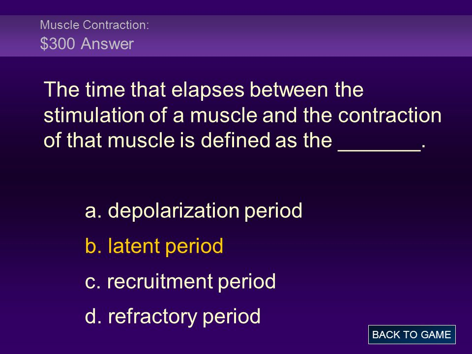Muscle Contraction: $300 Answer