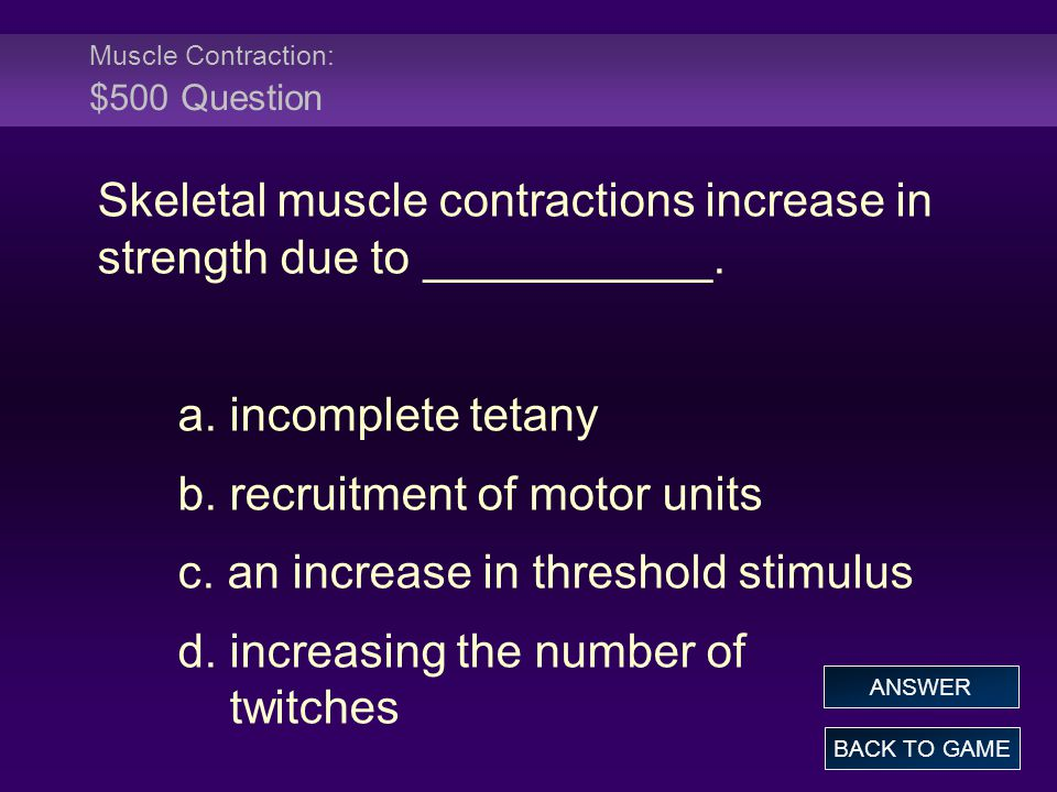 Muscle Contraction: $500 Question