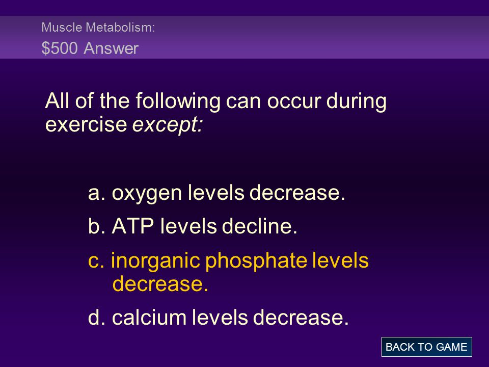 Muscle Metabolism: $500 Answer