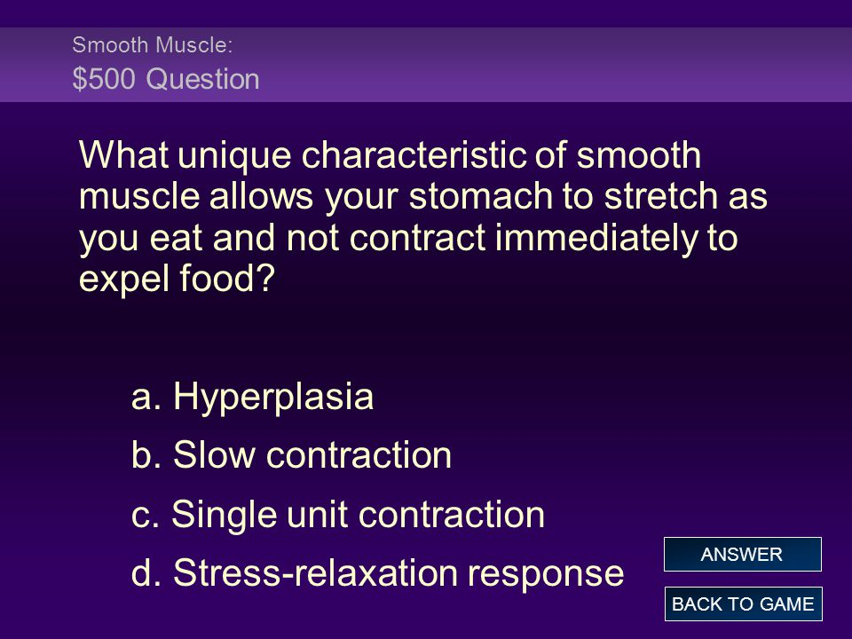 Smooth Muscle: $500 Question