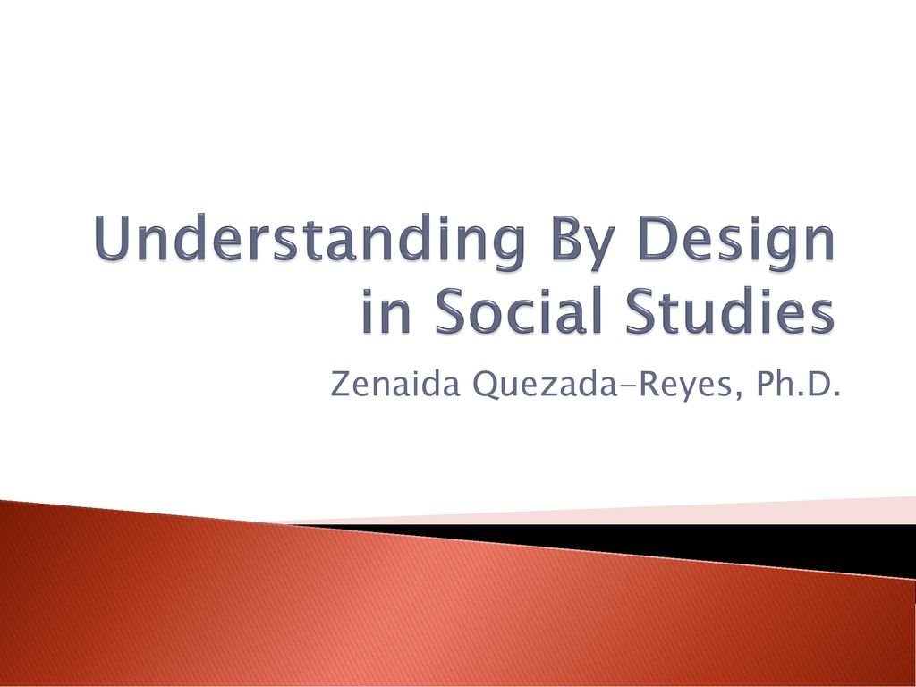 Understanding By Design in Social Studies
