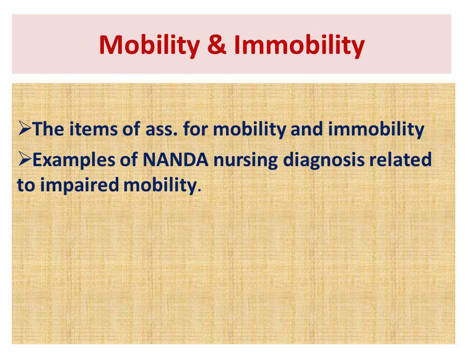 Mobility & Immobility Mobility & Immobility
