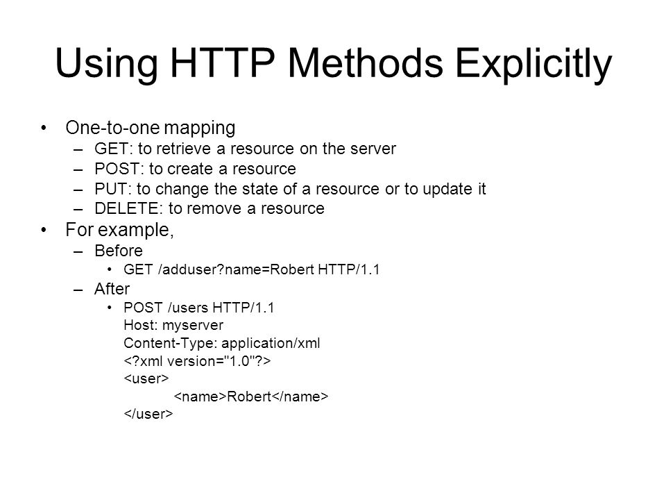 Using HTTP Methods Explicitly
