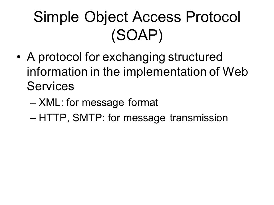 Simple Object Access Protocol (SOAP)