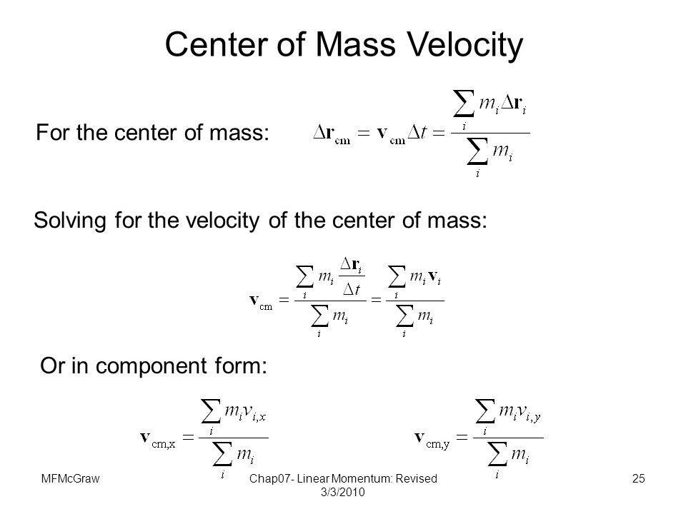 Center of Mass Velocity