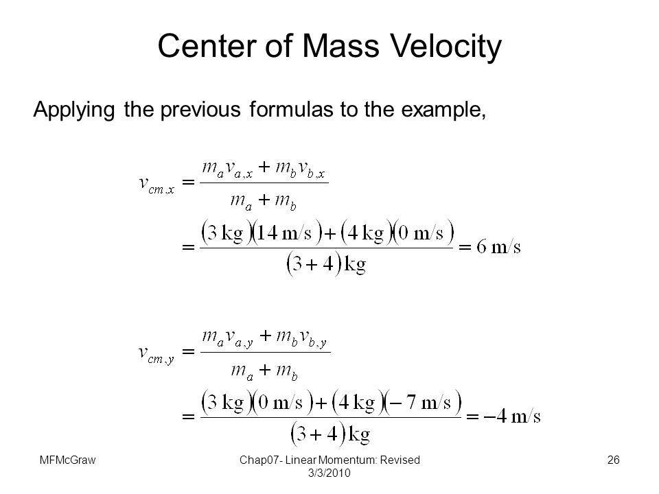 center of mass position and velocity relationship