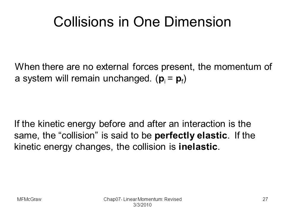 Collisions in One Dimension