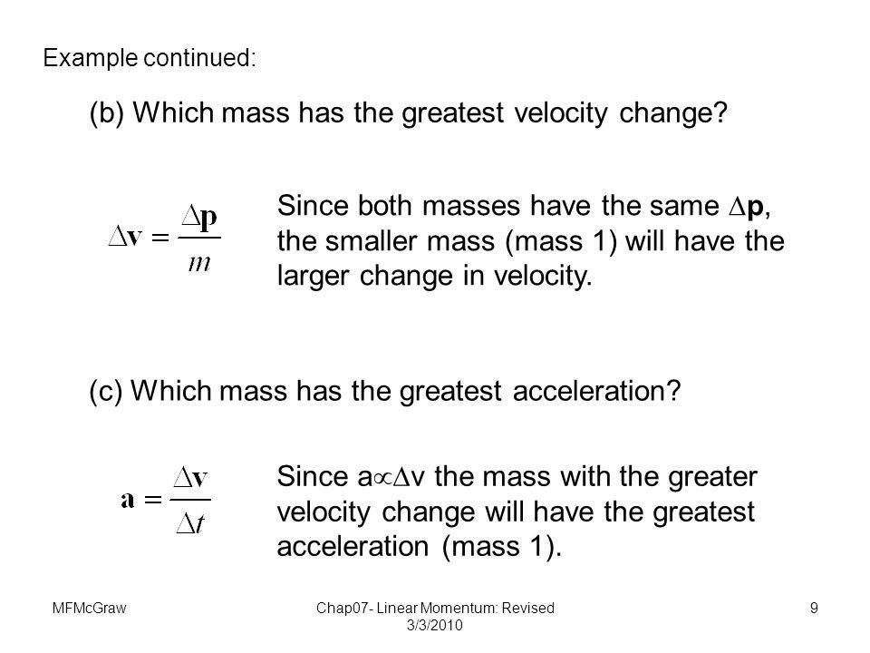 Chap07- Linear Momentum: Revised 3/3/2010