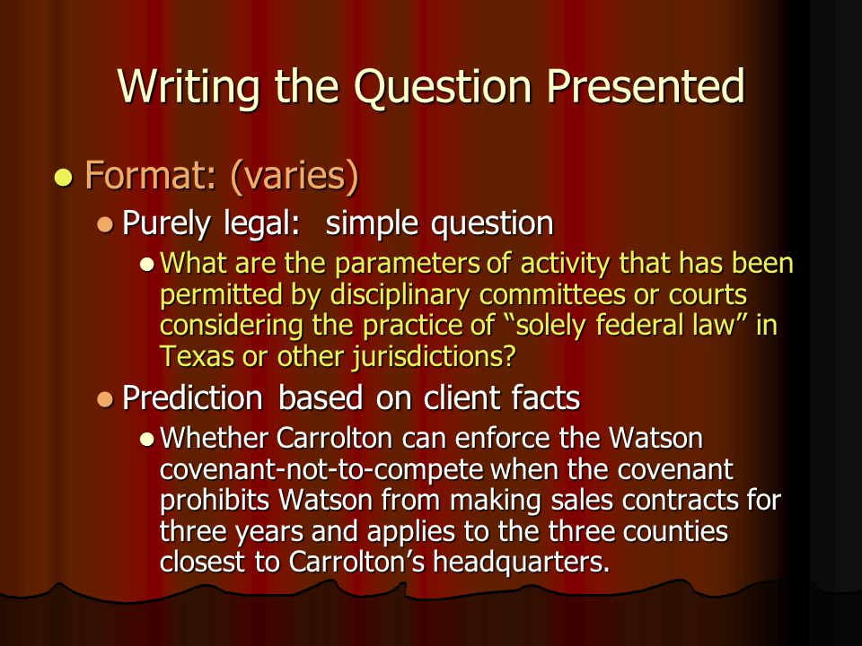 Writing the Question Presented