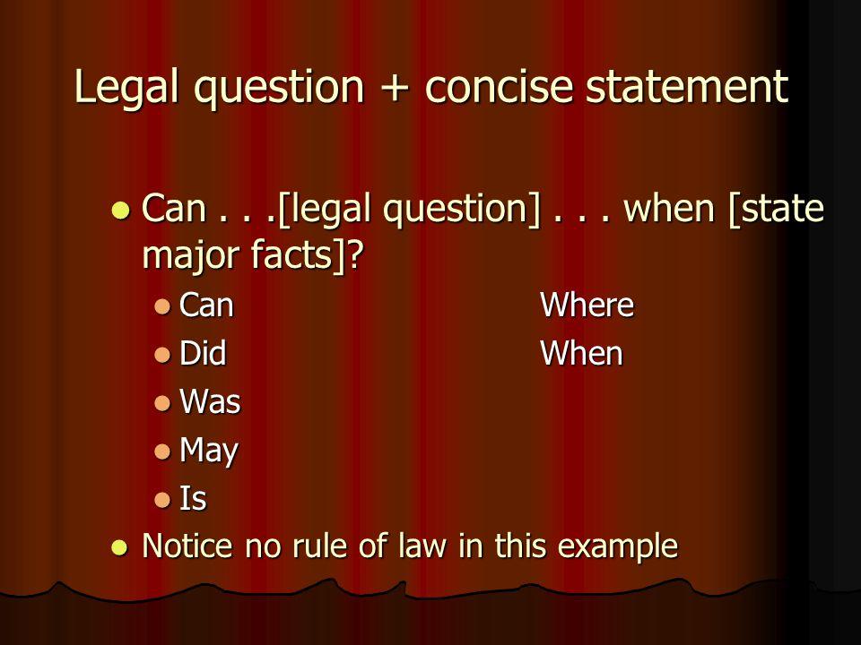Legal question + concise statement