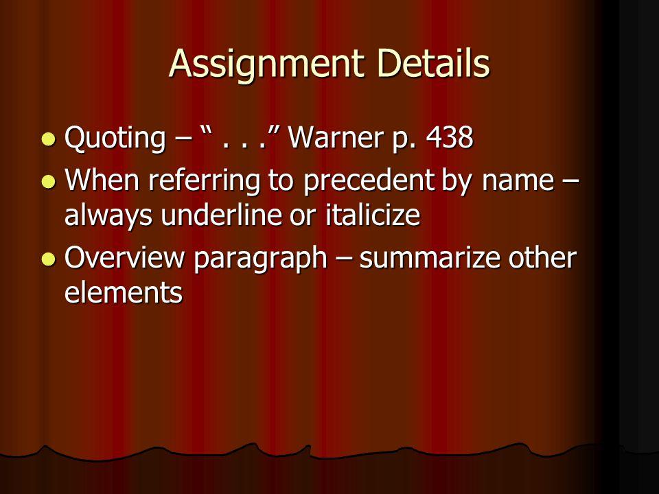 Assignment Details Quoting – . . . Warner p. 438