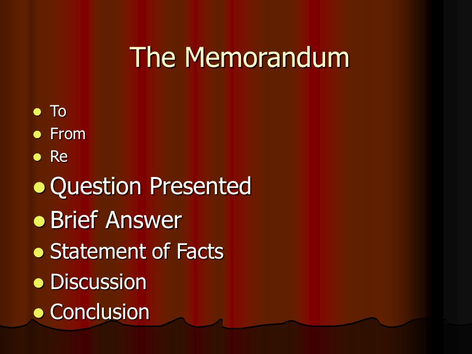 The Memorandum Question Presented Brief Answer Statement of Facts