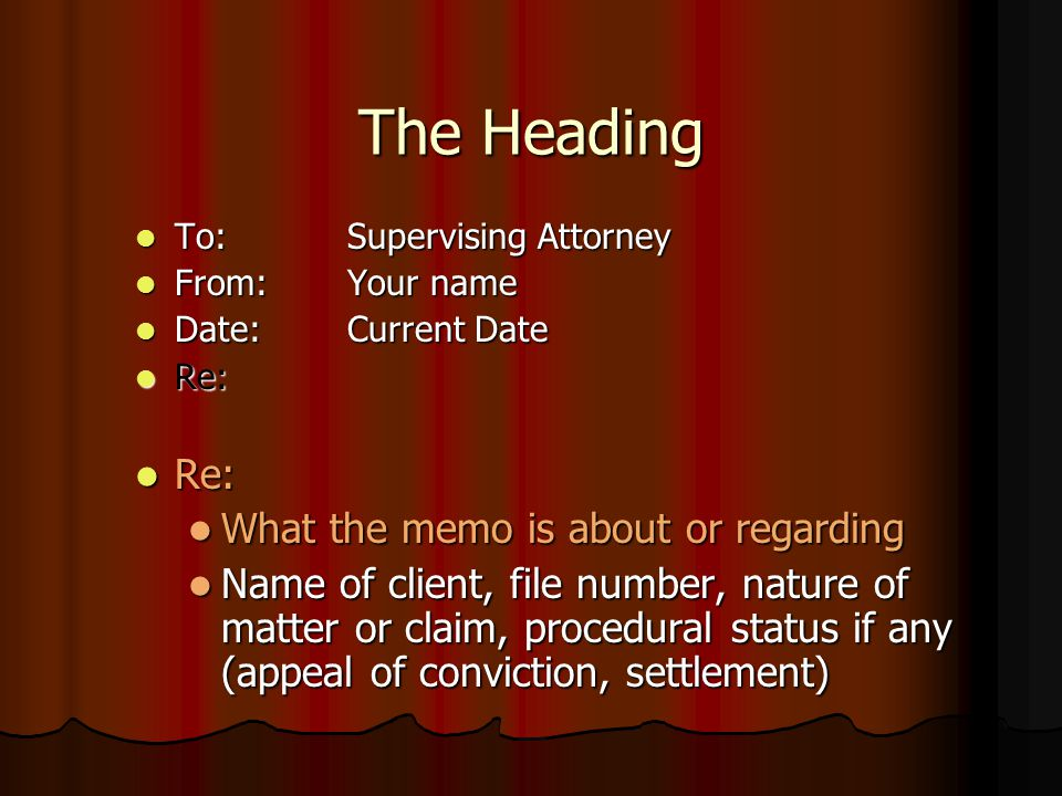 The Heading What the memo is about or regarding