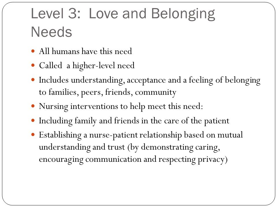 Level 3: Love and Belonging Needs
