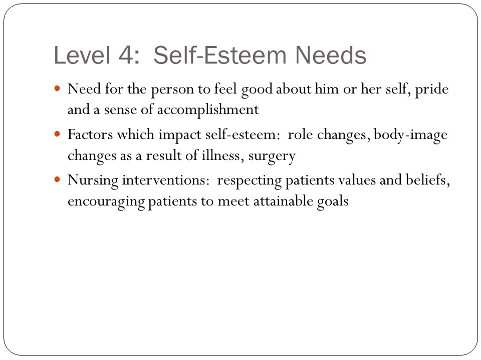 Level 4: Self-Esteem Needs