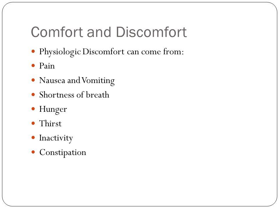 Comfort and Discomfort