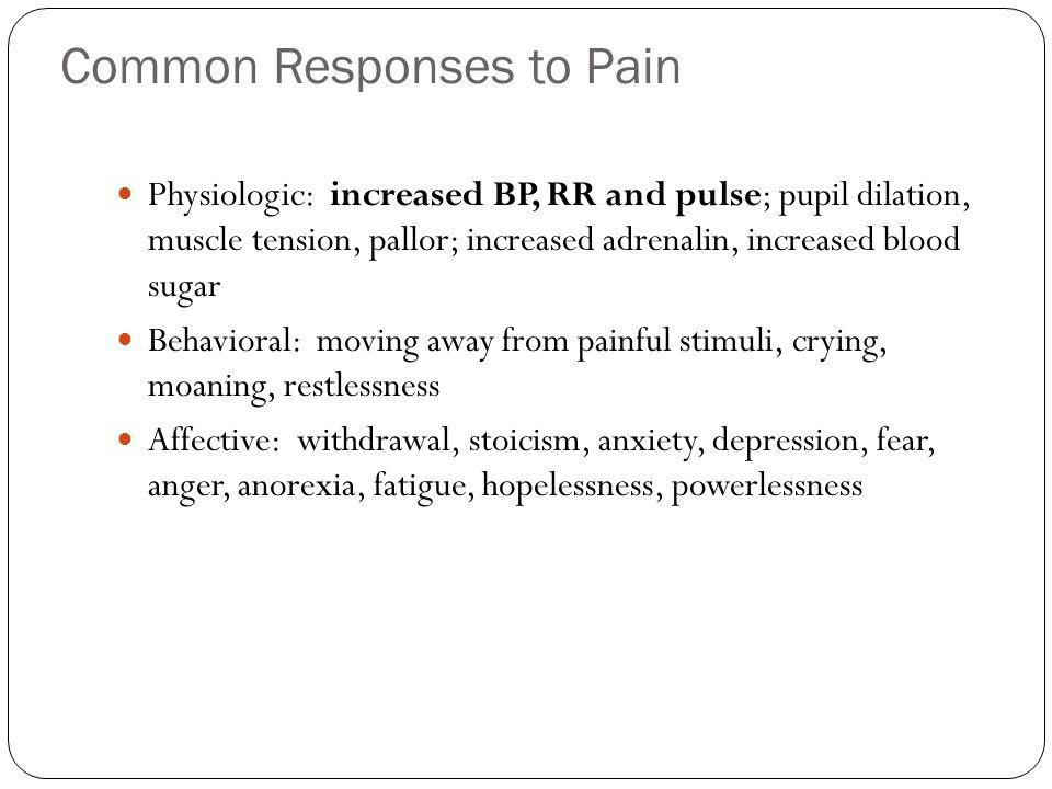 Common Responses to Pain