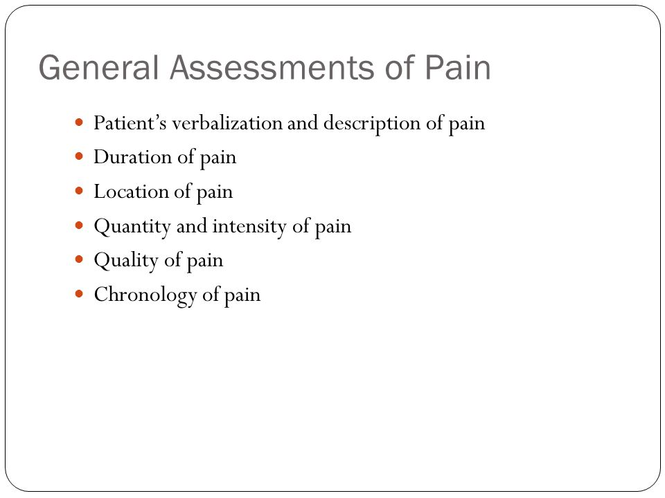General Assessments of Pain