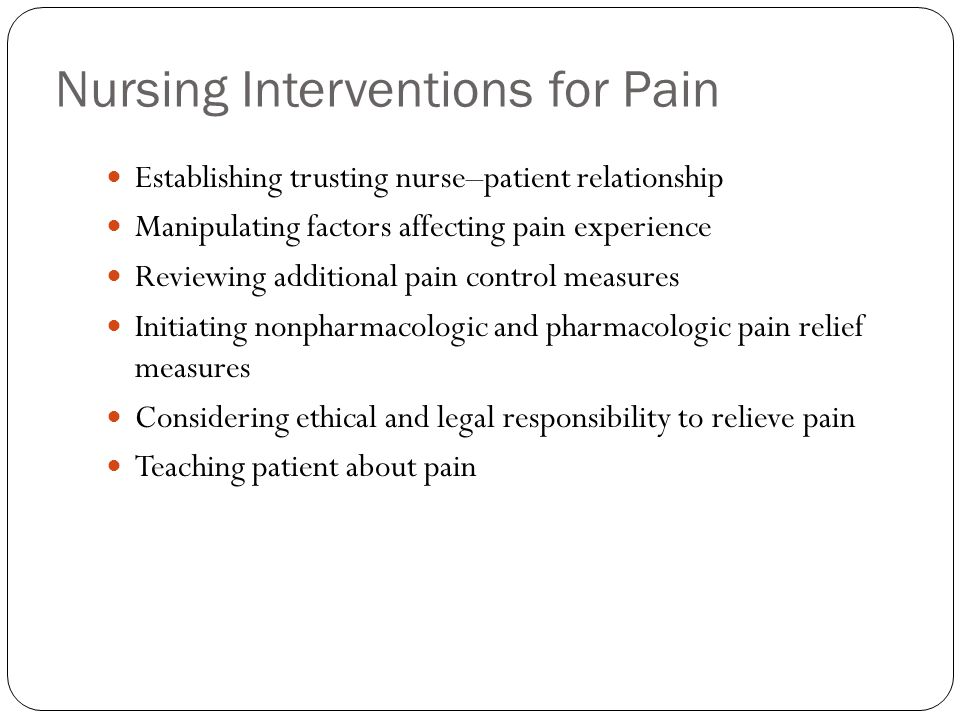 Nursing Interventions for Pain