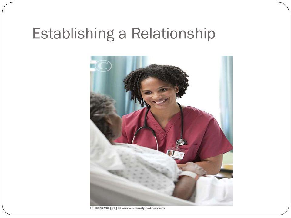 Establishing a Relationship