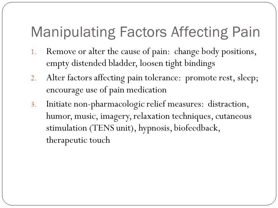 Manipulating Factors Affecting Pain