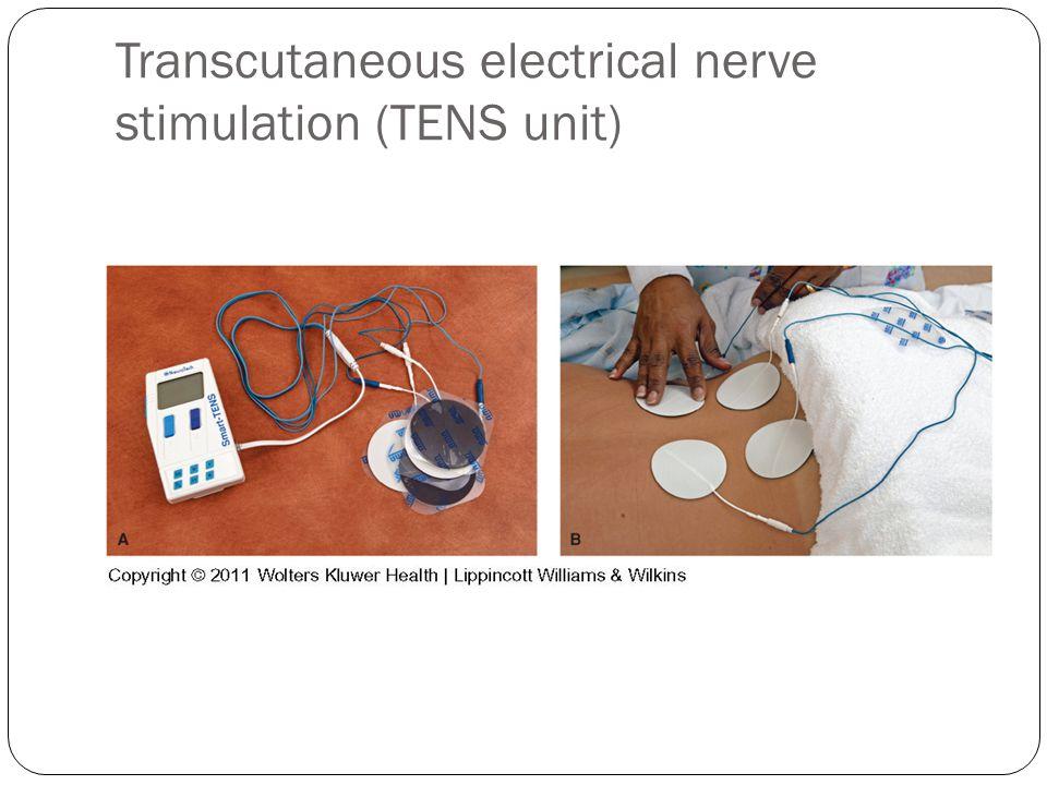 Transcutaneous electrical nerve stimulation (TENS unit)