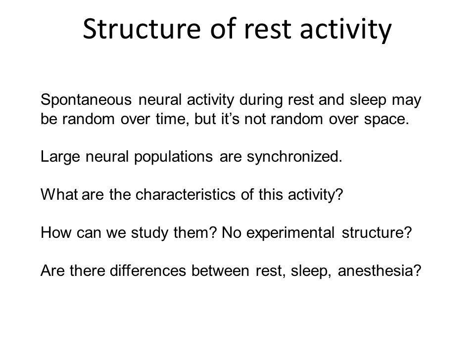 Structure of rest activity