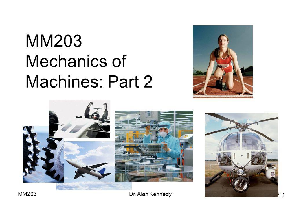 MM203 Mechanics of Machines: Part 2