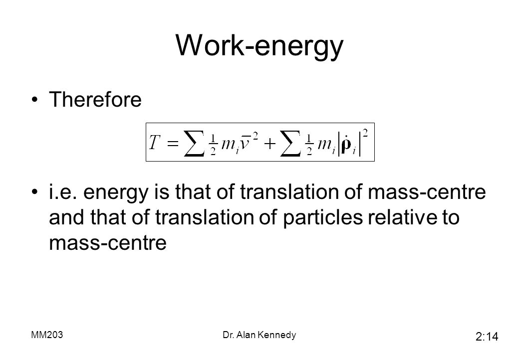Work-energy Therefore