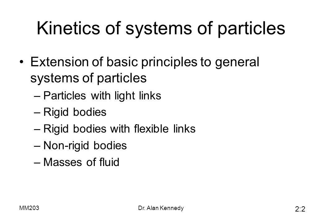Kinetics of systems of particles