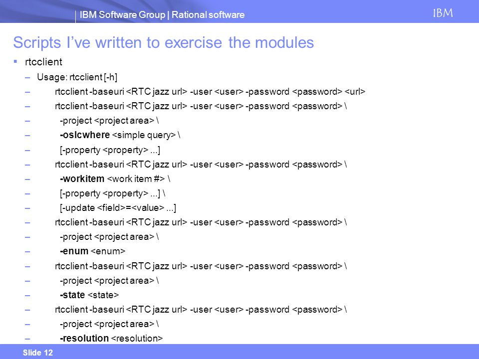 Scripts I've written to exercise the modules