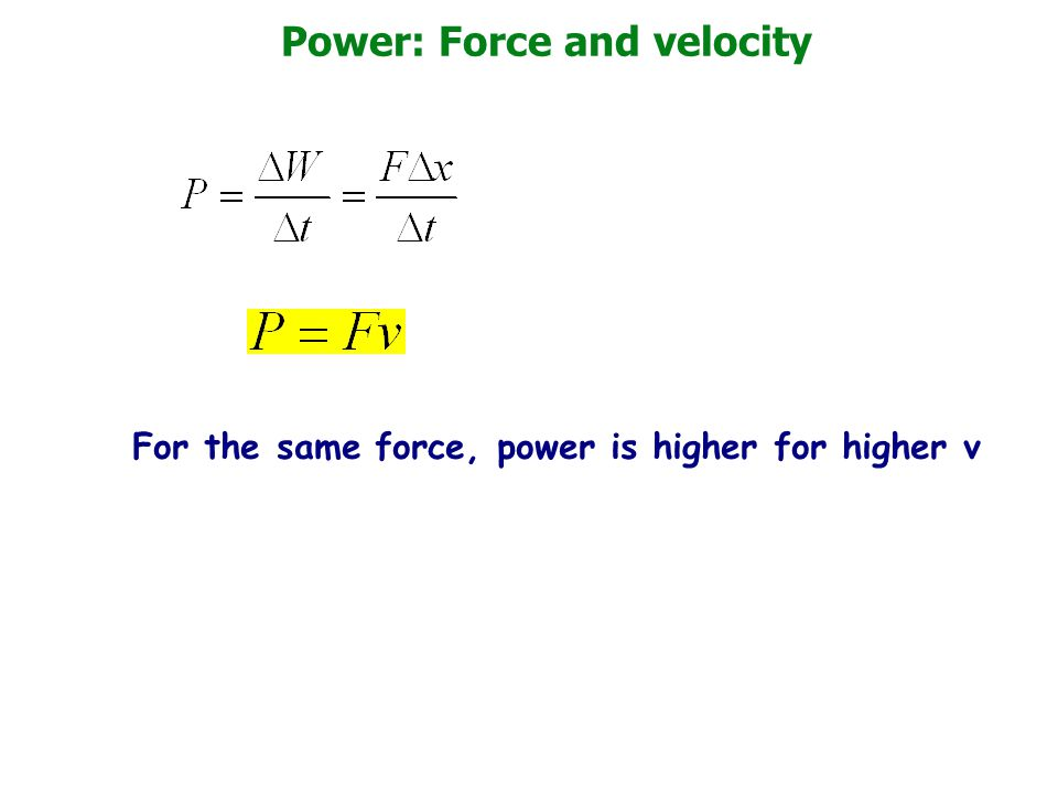 Power: Force and velocity