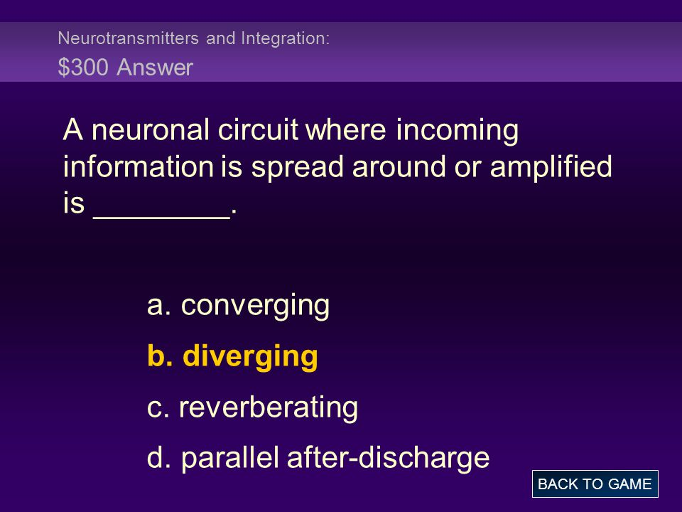 Neurotransmitters and Integration: $300 Answer