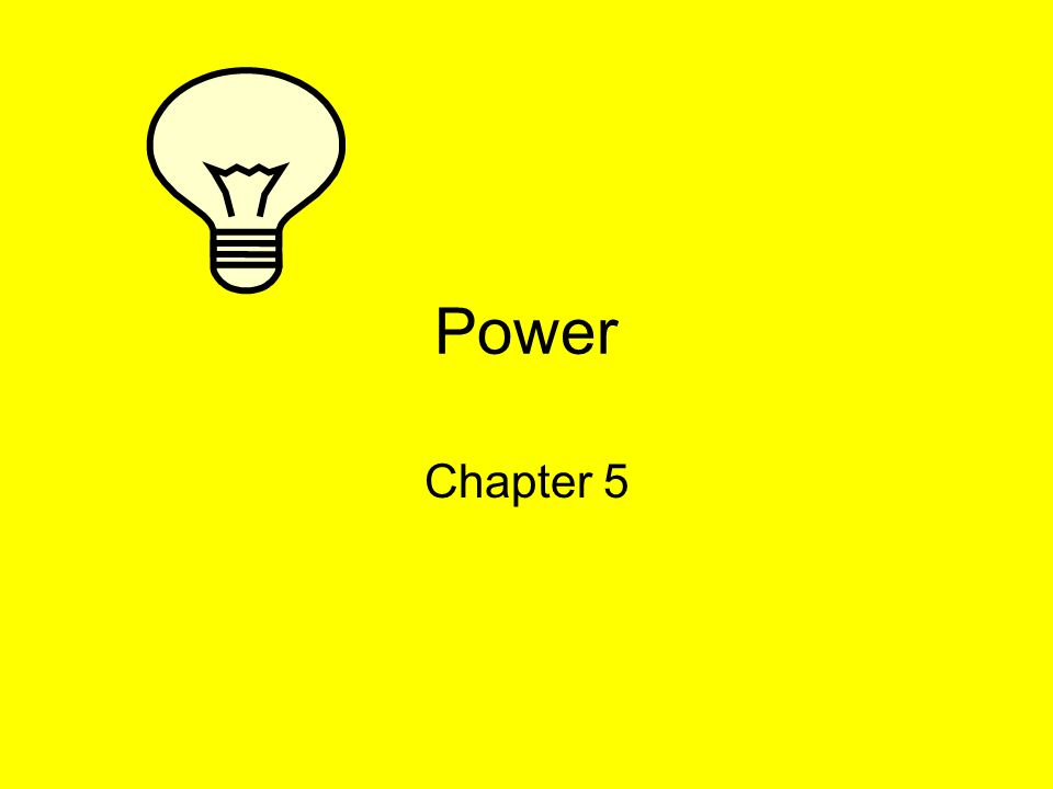 Power Chapter 5