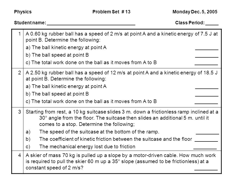 a) The ball kinetic energy at point A ________