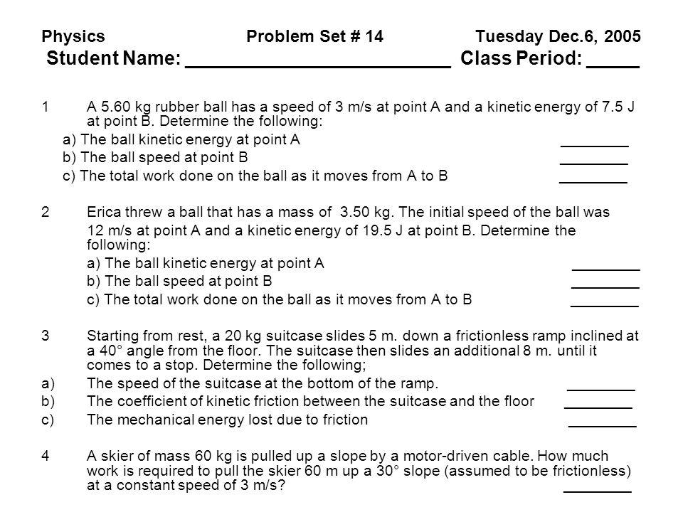 Physics. Problem Set # 14. Tuesday Dec