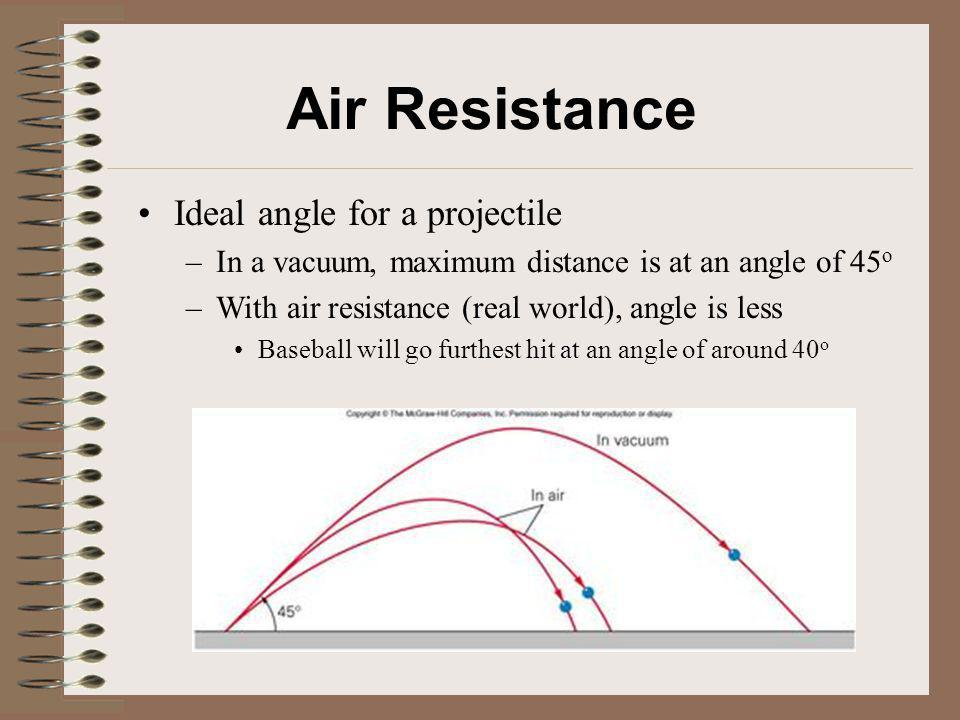 Air Resistance Ideal angle for a projectile