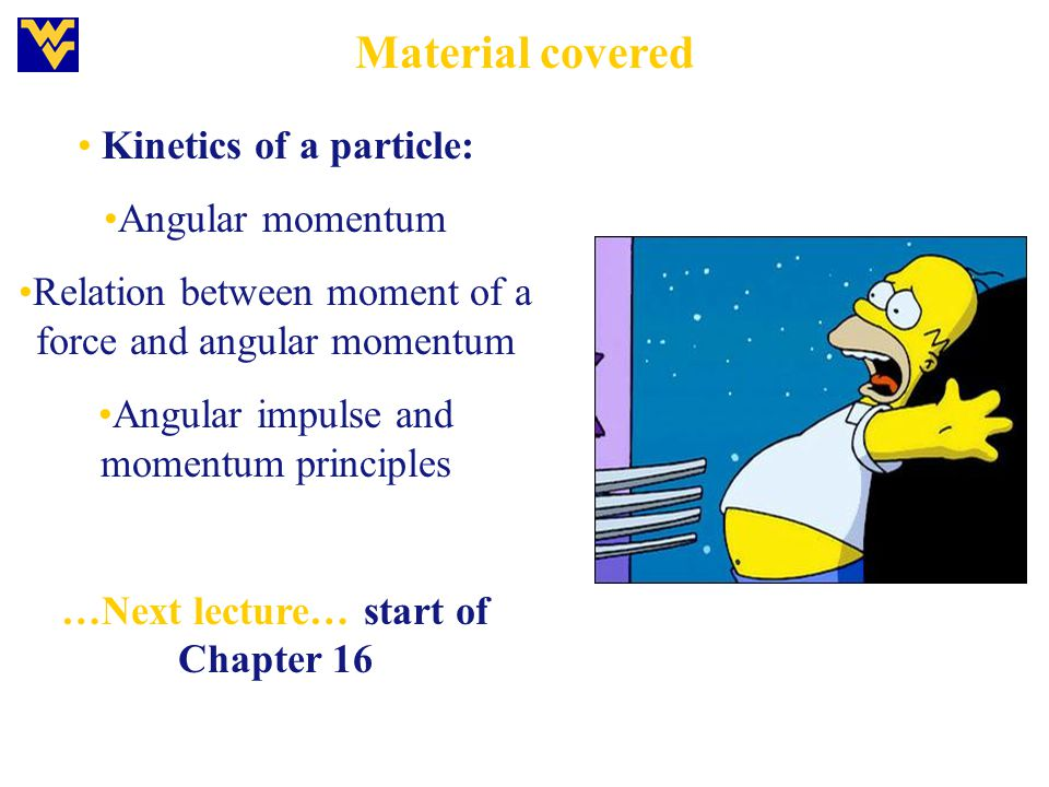 …Next lecture… start of Chapter 16