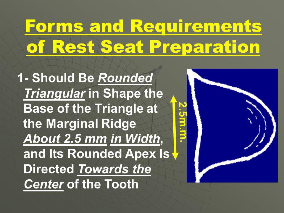 Forms and Requirements of Rest Seat Preparation