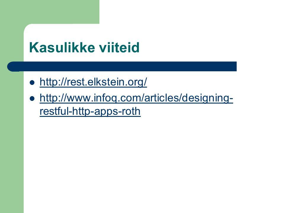 Kasulikke viiteid http://rest.elkstein.org/