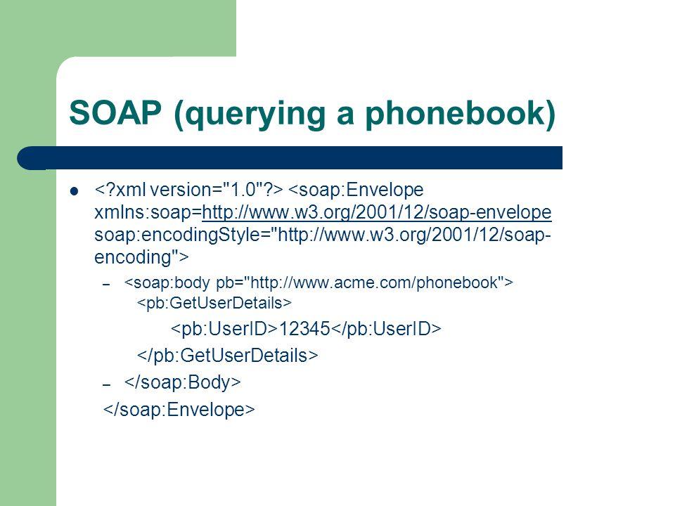SOAP (querying a phonebook)