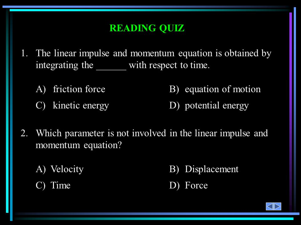 A) friction force B) equation of motion