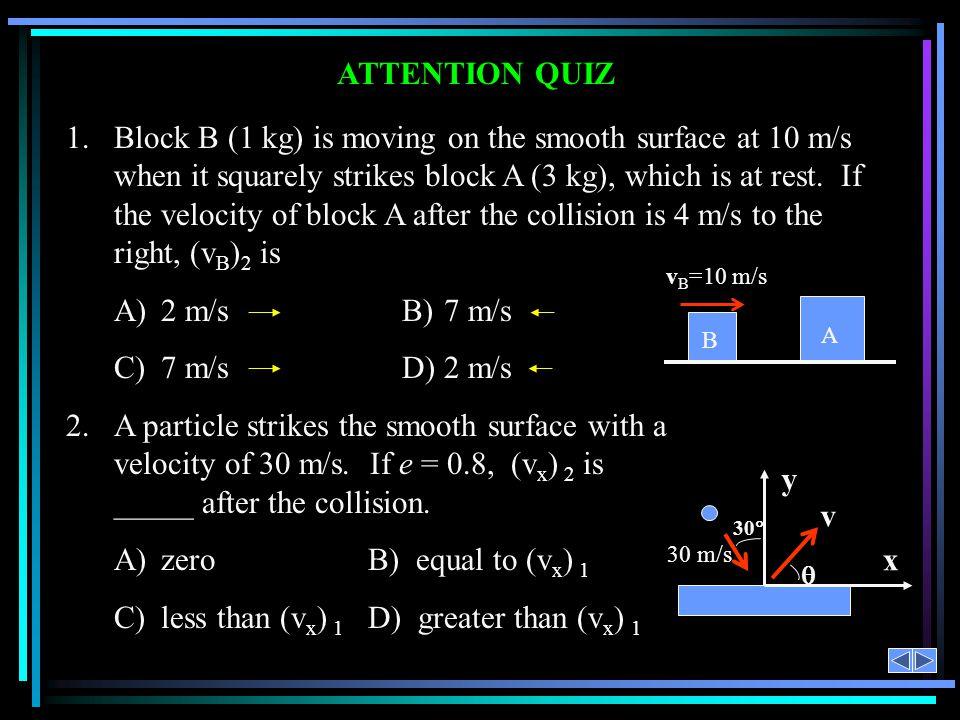C) less than (vx) 1 D) greater than (vx) 1 v x y