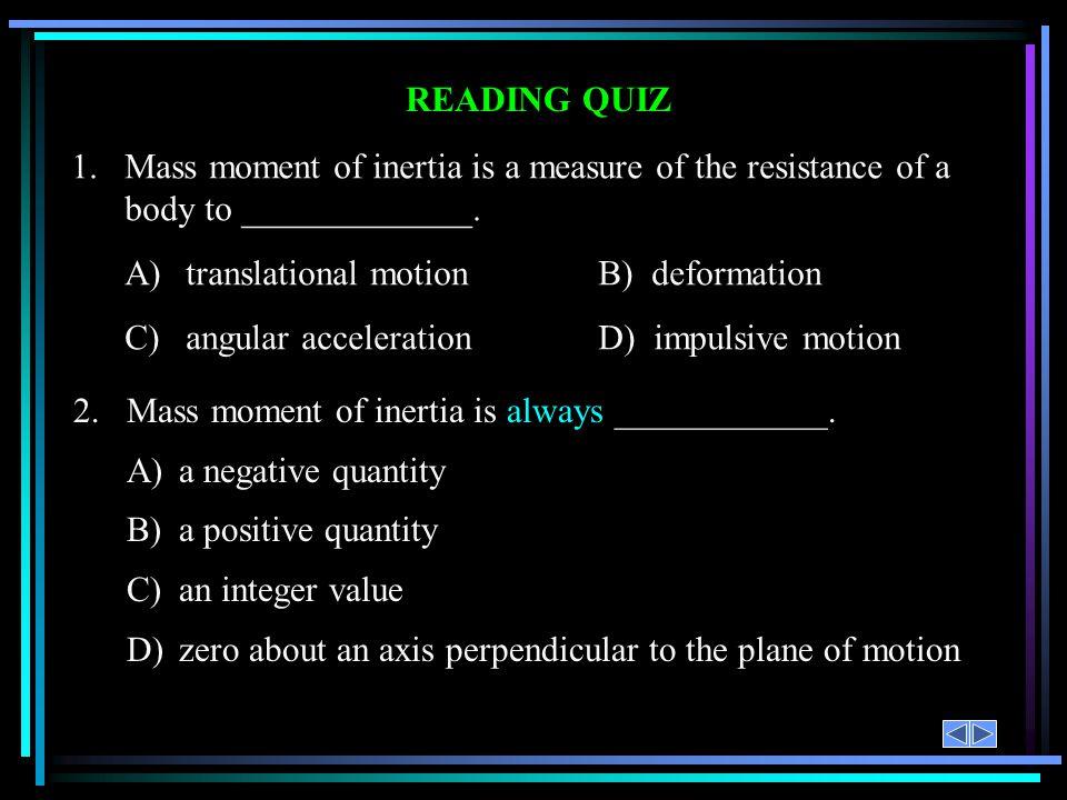 A) translational motion B) deformation