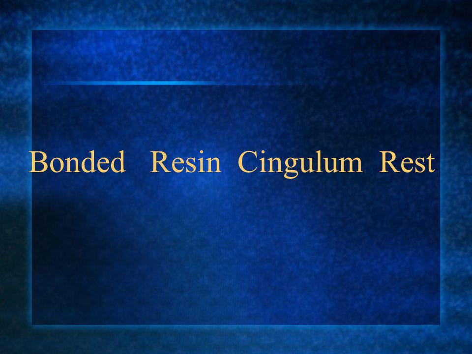 Bonded Resin Cingulum Rest