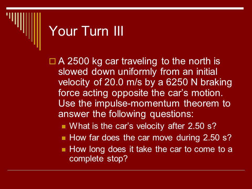 Your Turn III