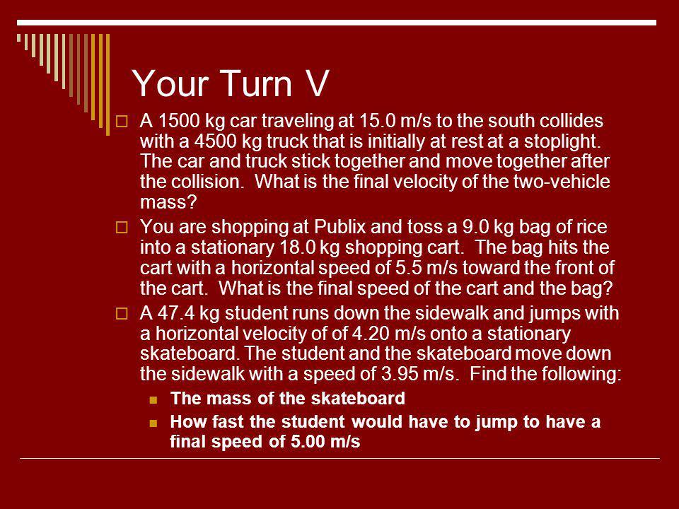 Your Turn V