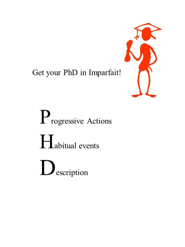 Progressive Actions Habitual events Description